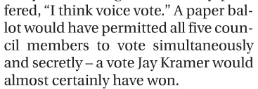 """In her tortured analysis of why events did not unfold as she predicted, Zahner claimed that, unlike the voice vote that was taken, a written vote would have been done """"secretly.""""  That is simply not true."""