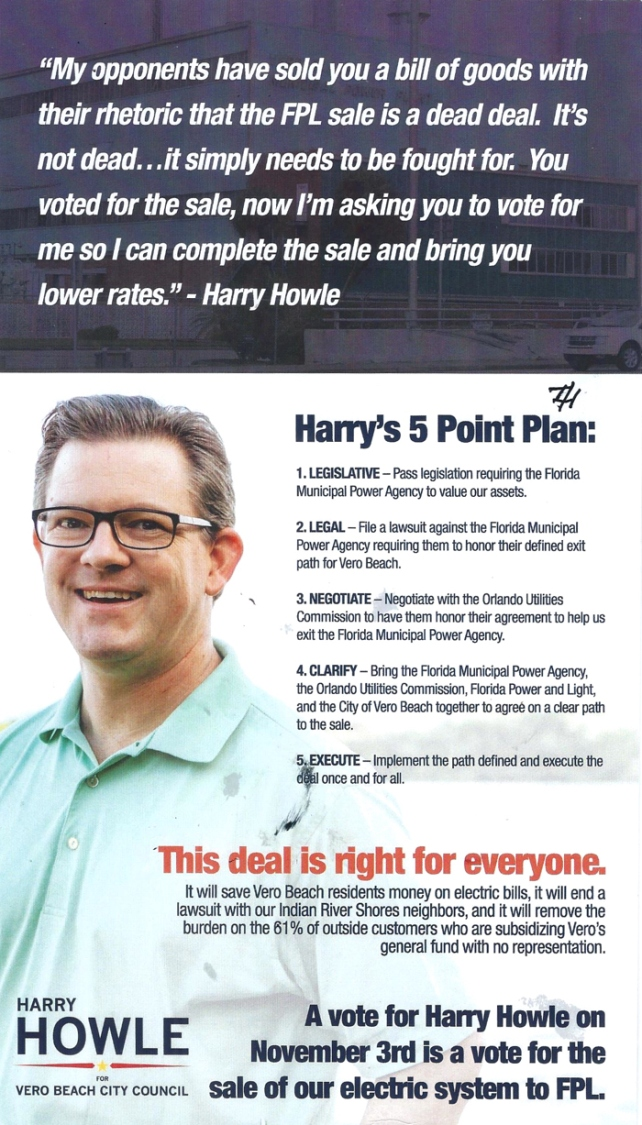 When Harry Howle ran for the Vero Beach City Council in 2015, he offered a five-point plan for selling Vero Electric. None of his proposals included a partial sale to the Shores. Now Howle argues a partial sale is somehow a essential step in moving toward a sale of the remainder of the utility system.