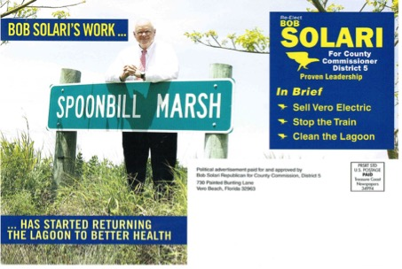 County Commissioner Bob Solari, who is running for re-election, has made the effectiveness of Spoonbill Marsh an issue in his campaign, bragging in campaign mailers to be the driving force behind the wastewater treatment facility.